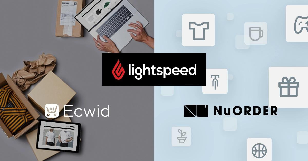 Lightspeed acquires Ecwid and NuORDER