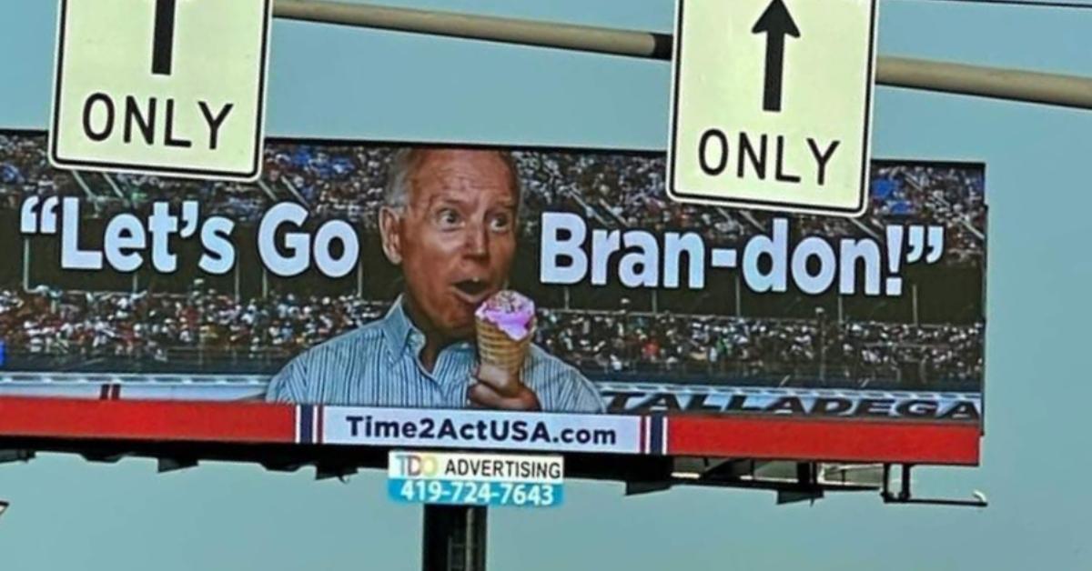 """Lets Go Brandon"" billboard"
