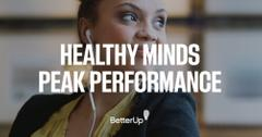 "BetterUp graphic ""healthy minds, peak performance"""