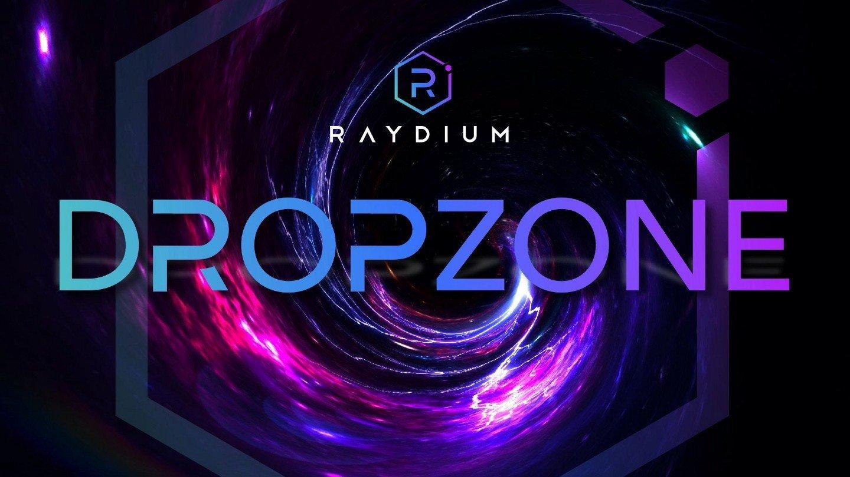 Raydium DropZone graphic